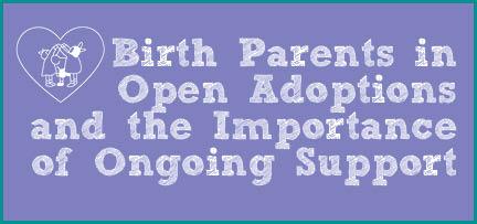 Birth Parents in Open Adoption