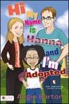 Hannah and I'm Adopted