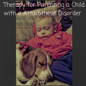 Therapy for Parenting a Child with a