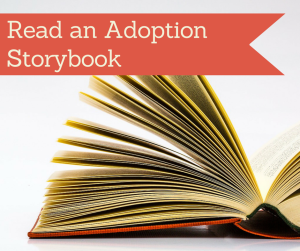 Read an Adoption Storybook