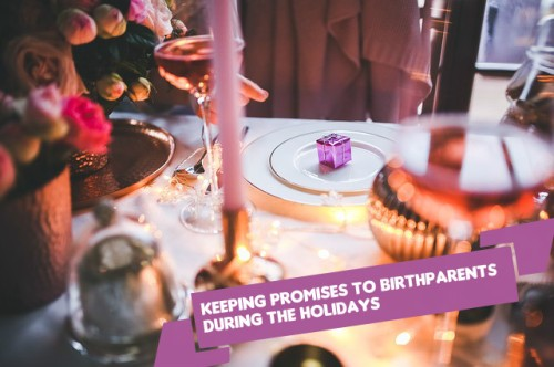 Keeping Promises To Birthparents