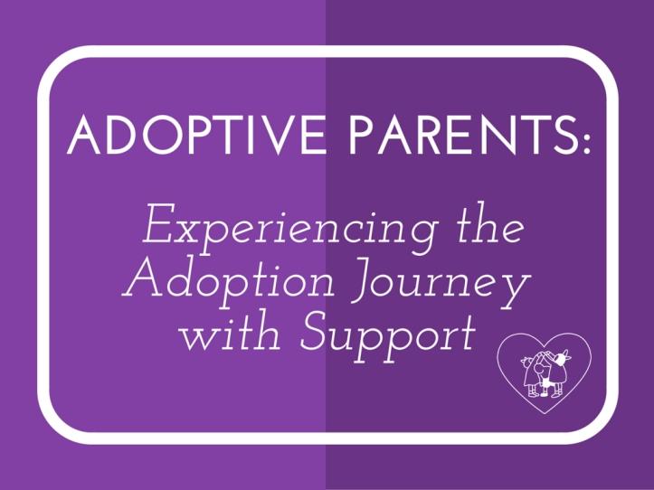Adoptive Parent Support