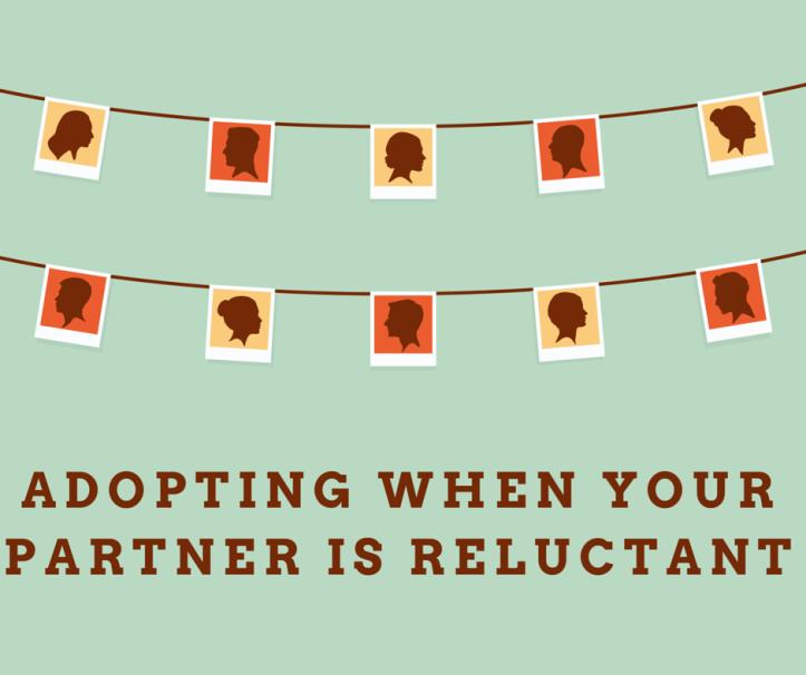 Reluctnat Adoption