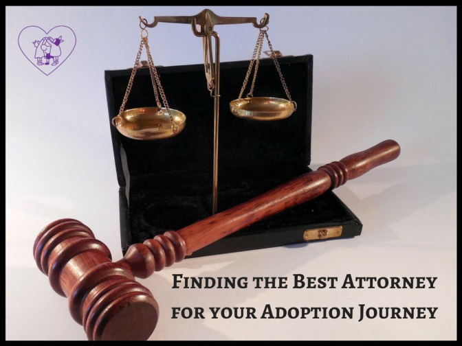 Finding the Best Attorney for your Adoption Journey