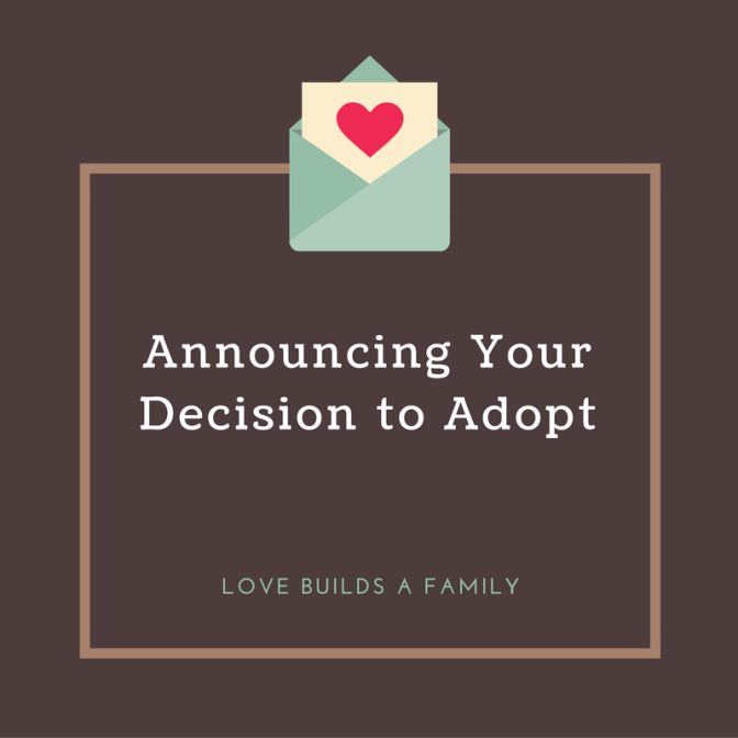 Announcing Your Decision to Adopt