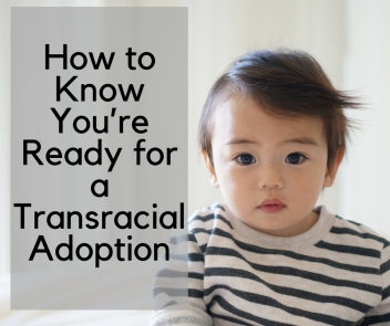 How to Know You_re Ready for a Transracial Adoption